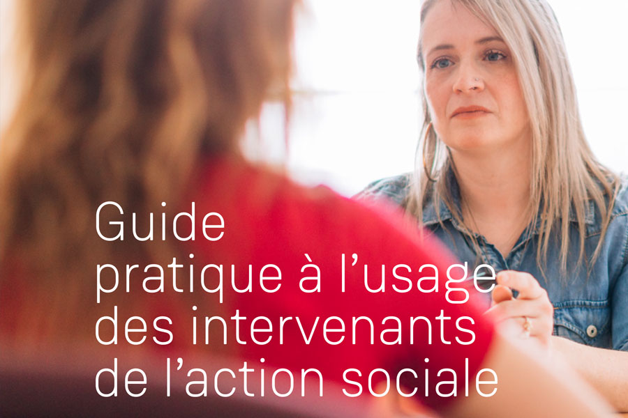 Guide pratique à l'usage des intervenants de l'action sociale